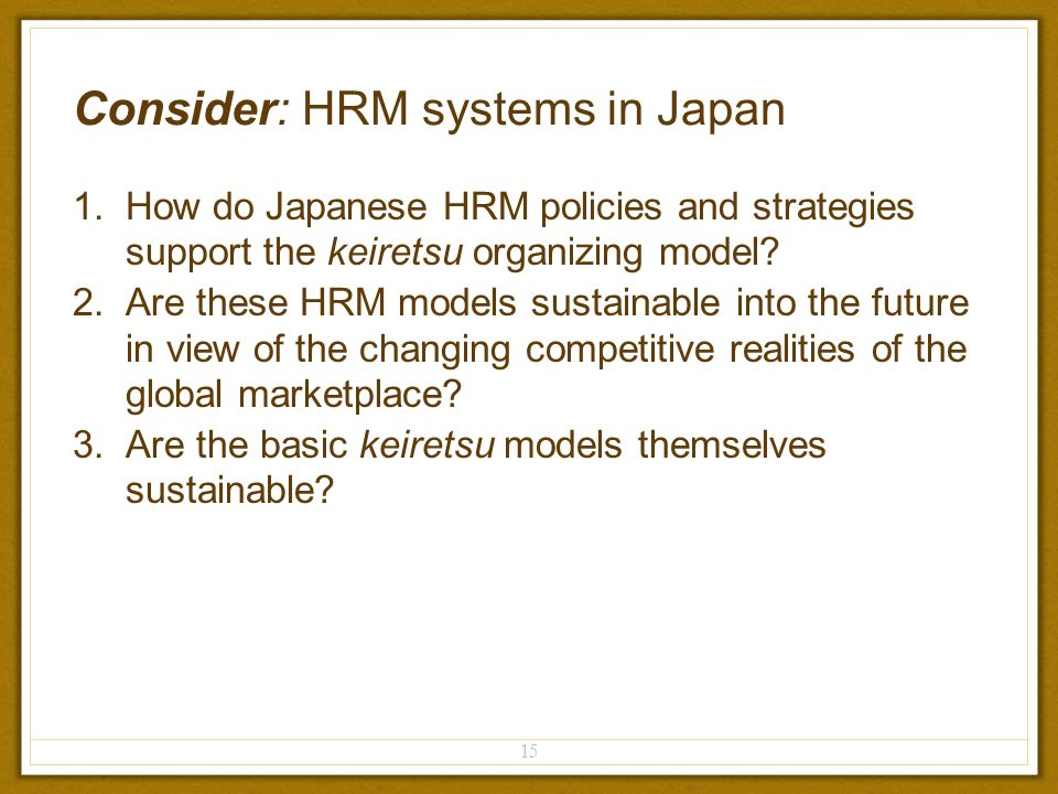 japanese hrm Micro issues of hrm practice in japan written by a leading team of hrm experts from japan, the uk, france, australia, and canada, this book will be of interest to.