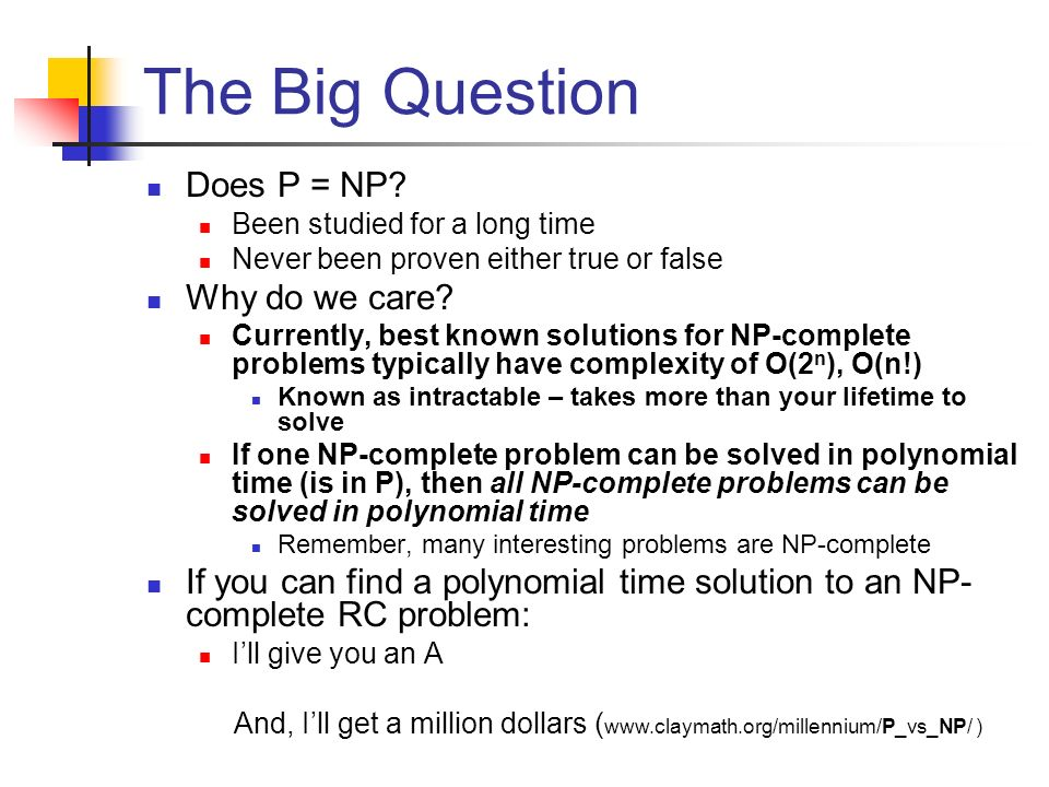 The Big Question Does P = NP Why do we care