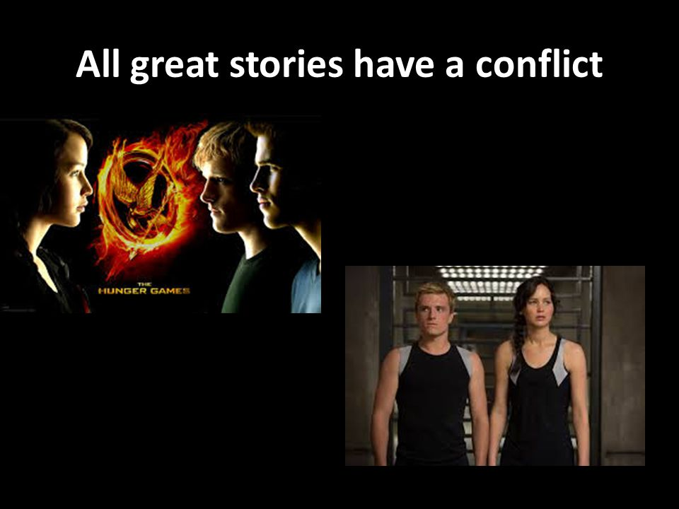 All great stories have a conflict