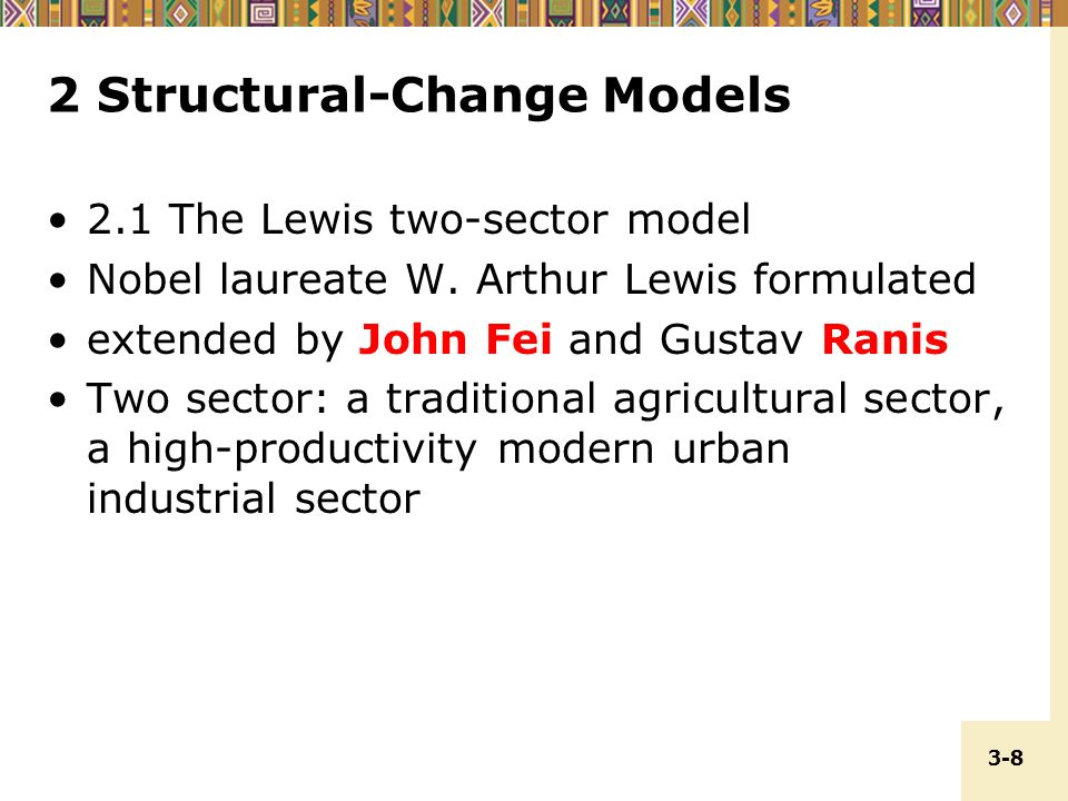 lewis model as a model for structural change Structural change and global trade logan t lewis ryan monarch  importantly, the model-based effect of structural change on world openness (23 percentage.