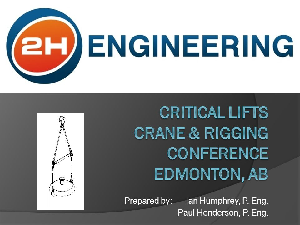 CRITICAL LIFTS Crane Rigging Conference Edmonton AB