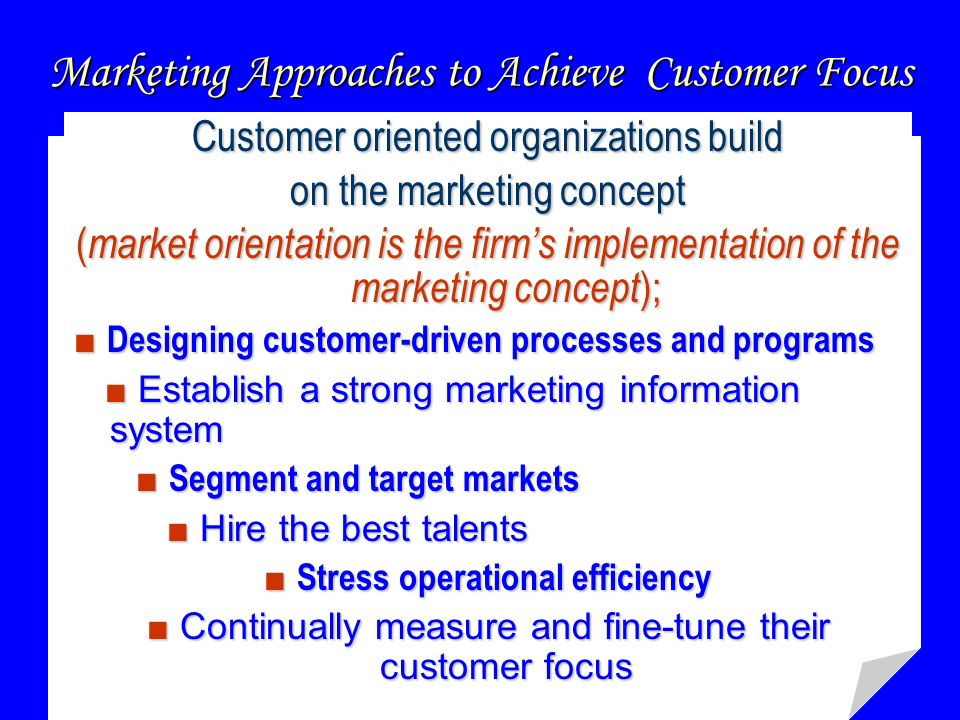 customer orientation and marketing Identifies four types of corporate cultures (market, adhocracy, clan, and hierarchy) and discusses their relationship to organizational performance.