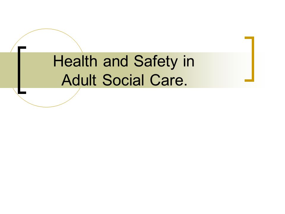health and safety in social care This programme is applicable across the public, private and voluntary sector with  participants from multi-professional backgrounds including social care, clinical,.