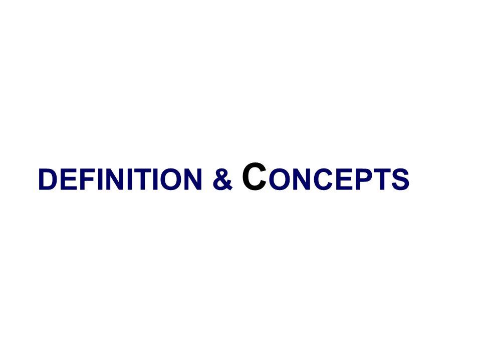 DEFINITION & CONCEPTS