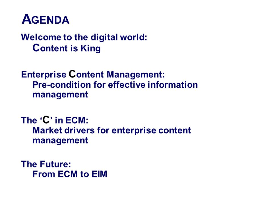 AGENDA Welcome to the digital world: Content is King