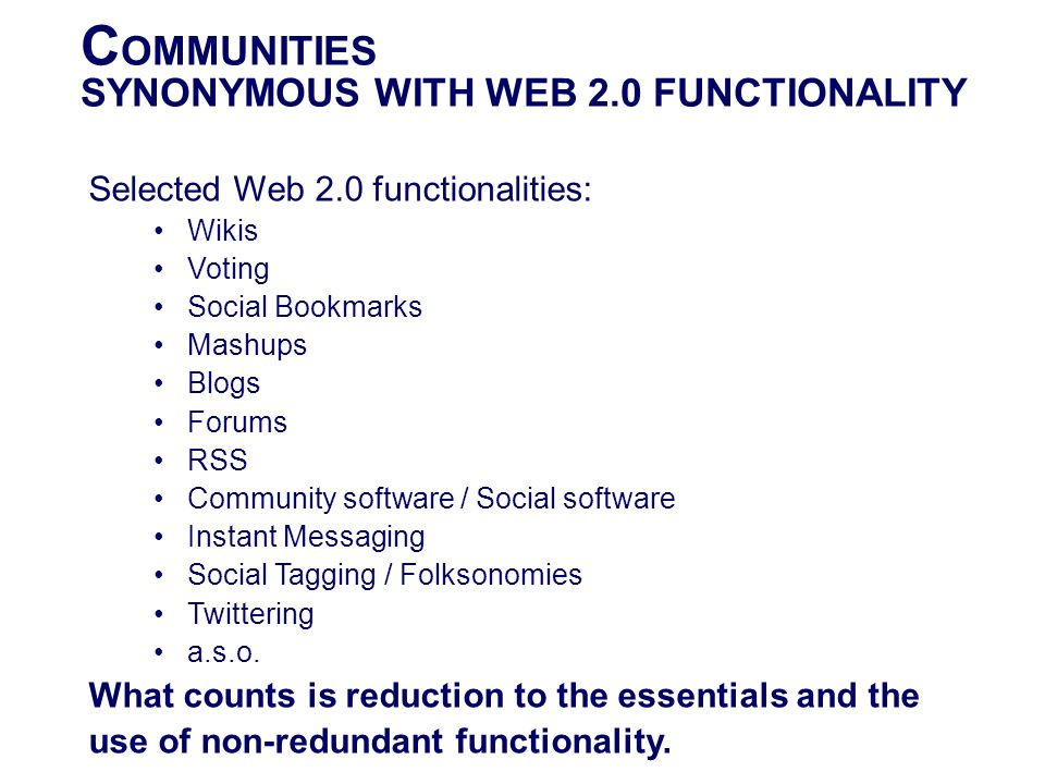 COMMUNITIES SYNONYMOUS WITH WEB 2.0 FUNCTIONALITY