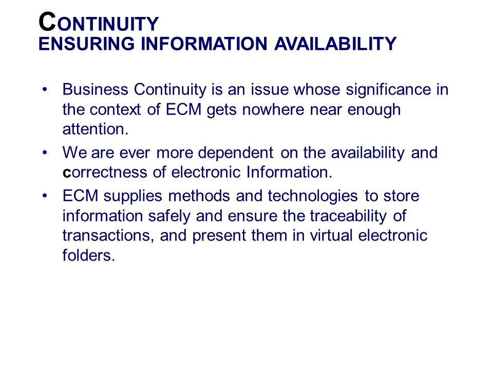 CONTINUITY ENSURING INFORMATION AVAILABILITY