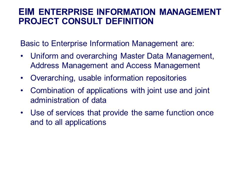 EIM ENTERPRISE INFORMATION MANAGEMENT