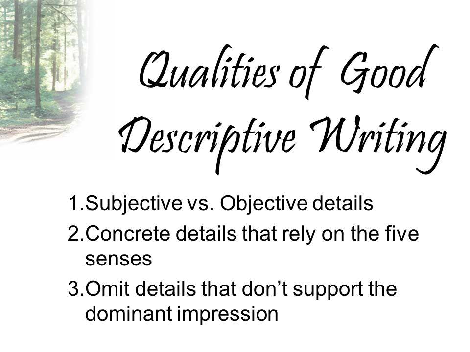 Objective And Subjective Descriptive Essay