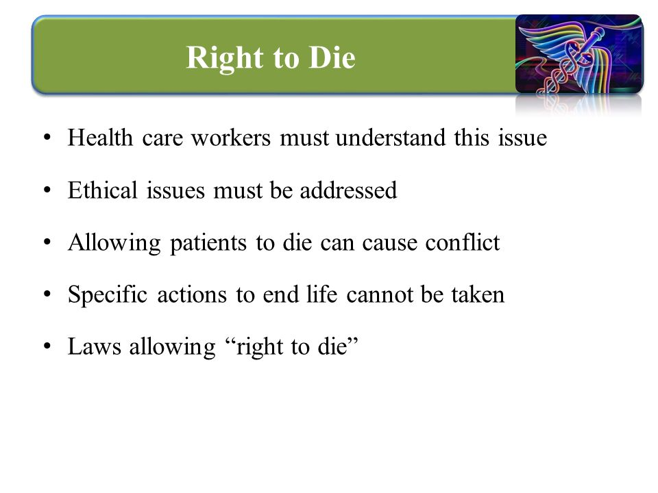 right to die issue essays Euthanasia term papers (paper 15511) on the right to die : the right to die modern medical technology has made it possible to extend the lives of many far beyond.