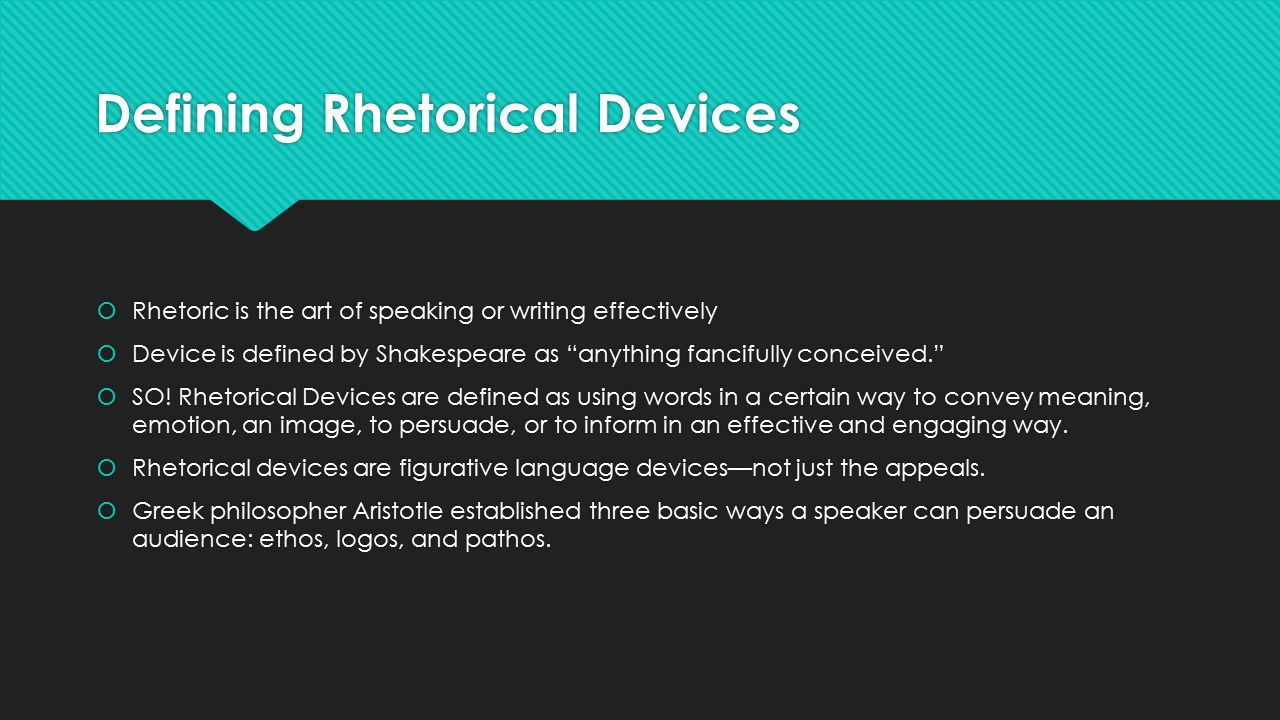 rhetorical terms defined Definition of rhetorical in english: 'such an ambivalence would make for incoherence and would be hard to accept if we had here mere rhetorical devices and style recipes' 'in a work of literature stewart's lies would constitute synecdoche, the rhetorical device in which a part stands for the whole' 'at minimum, the seller must.