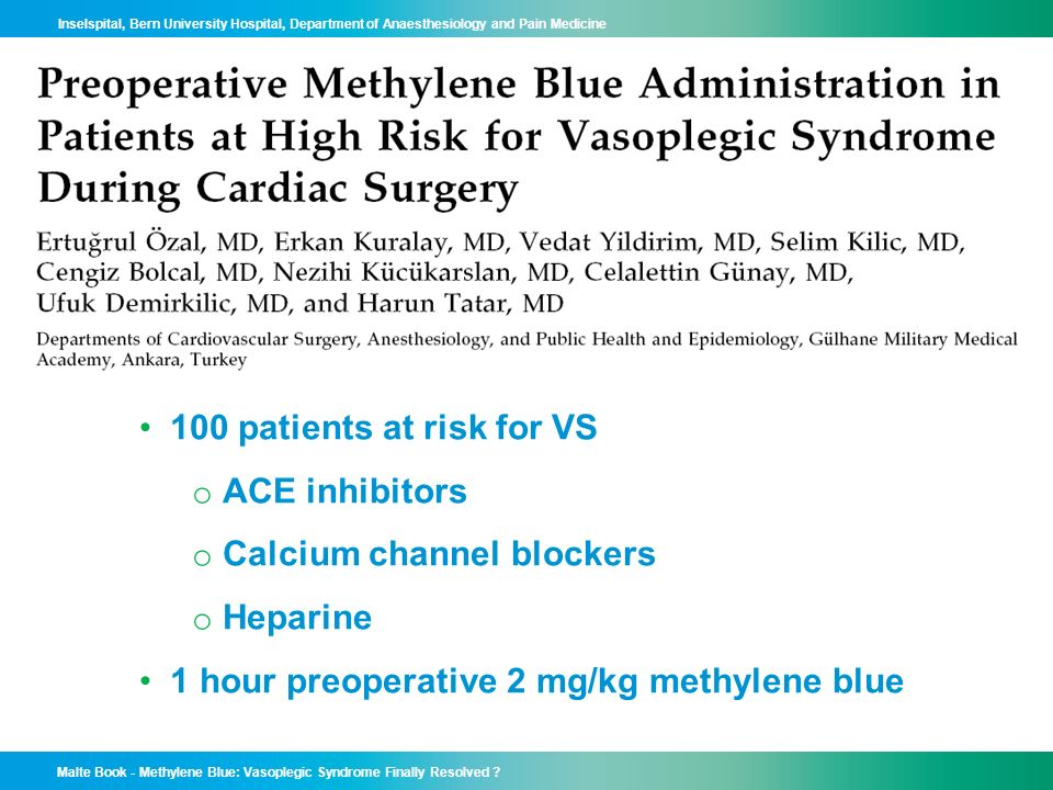100 patients at risk for VS ACE inhibitors. Calcium channel blockers.