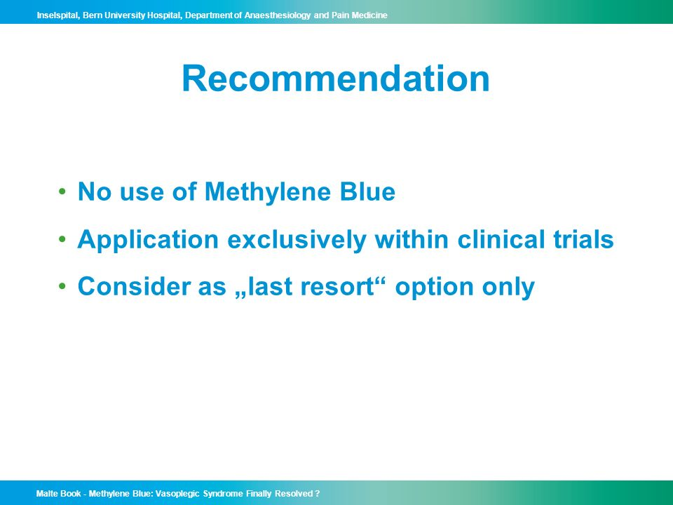 Recommendation No use of Methylene Blue