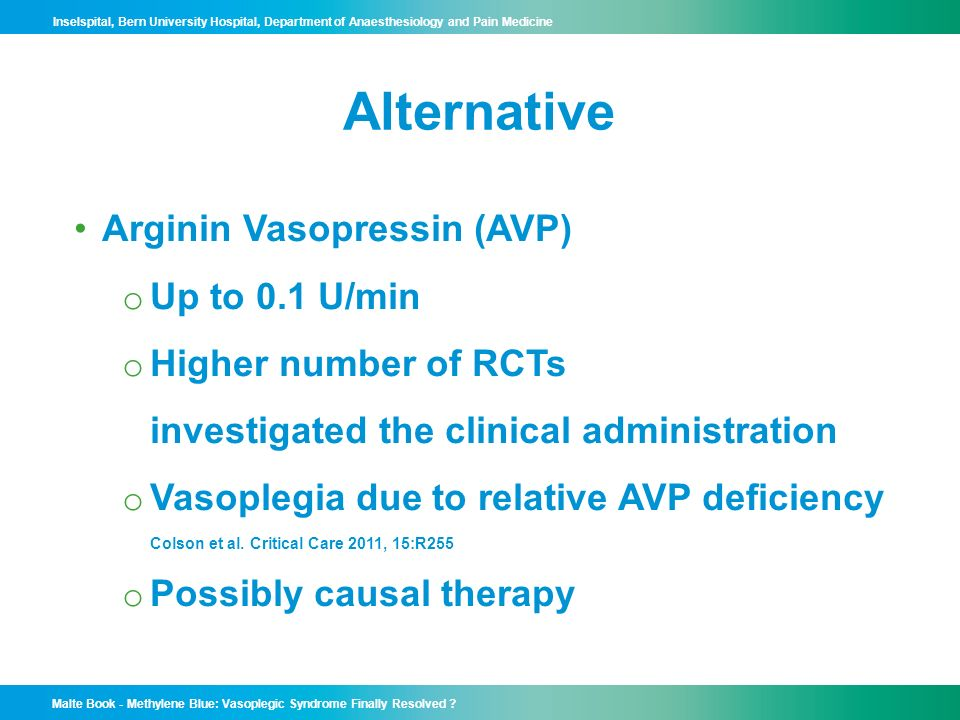 Alternative Arginin Vasopressin (AVP) Up to 0.1 U/min