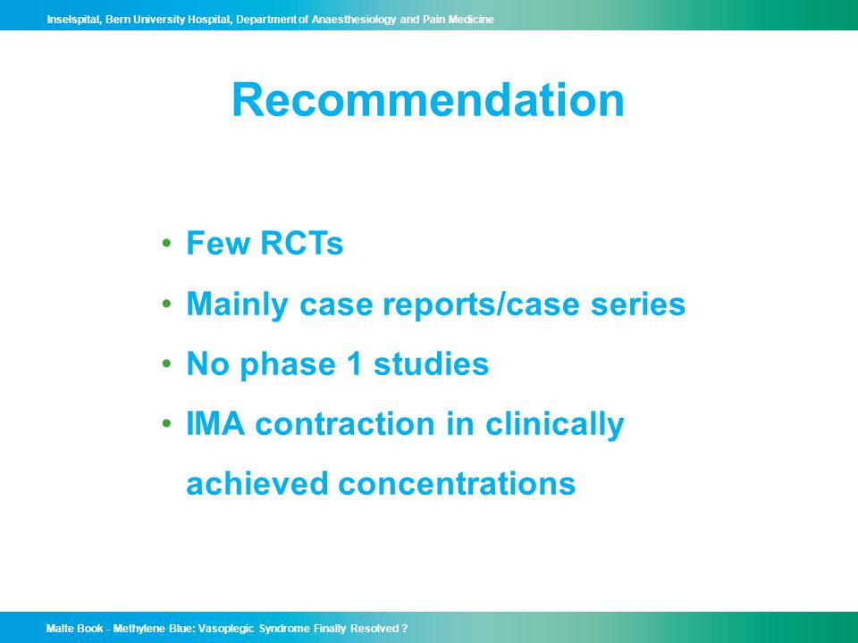 Recommendation Few RCTs Mainly case reports/case series