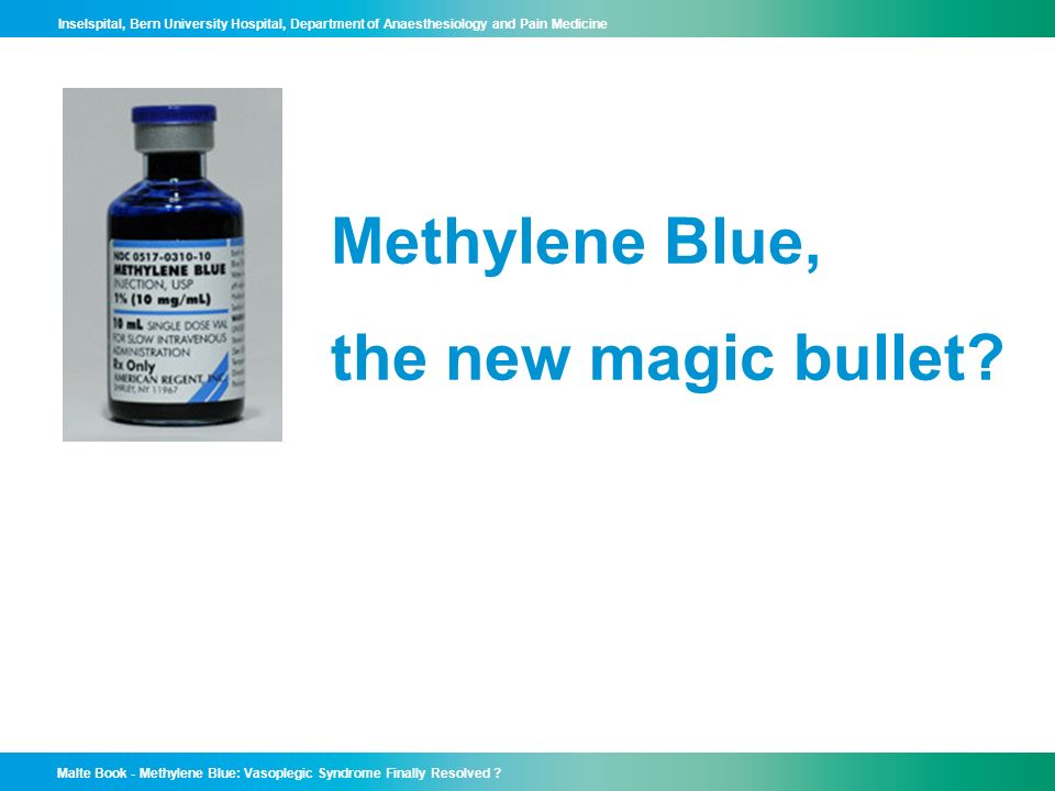 Methylene Blue, the new magic bullet