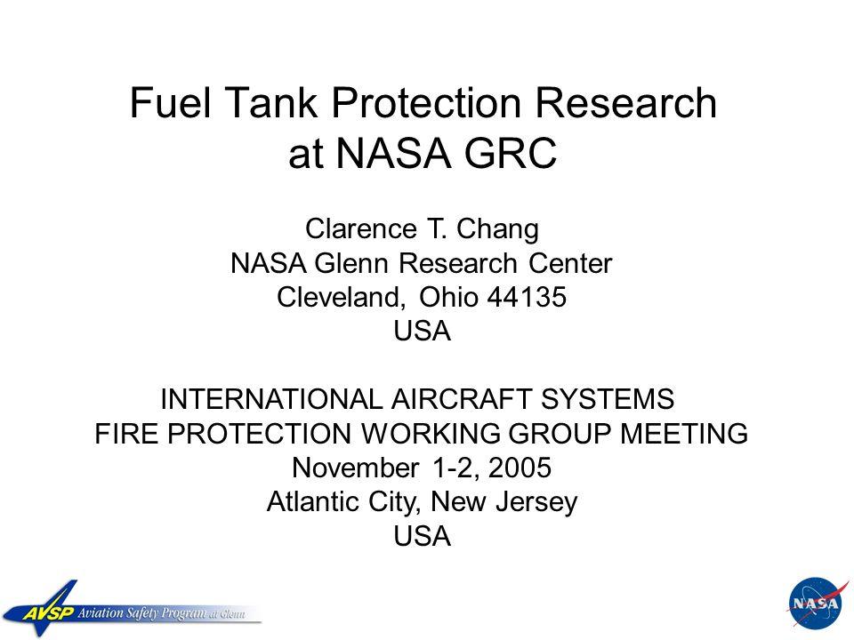 Grc Panels Usa : Fuel tank protection research at nasa grc ppt download