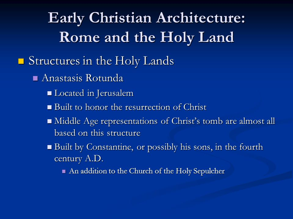 Early Christian Architecture: Rome and the Holy Land