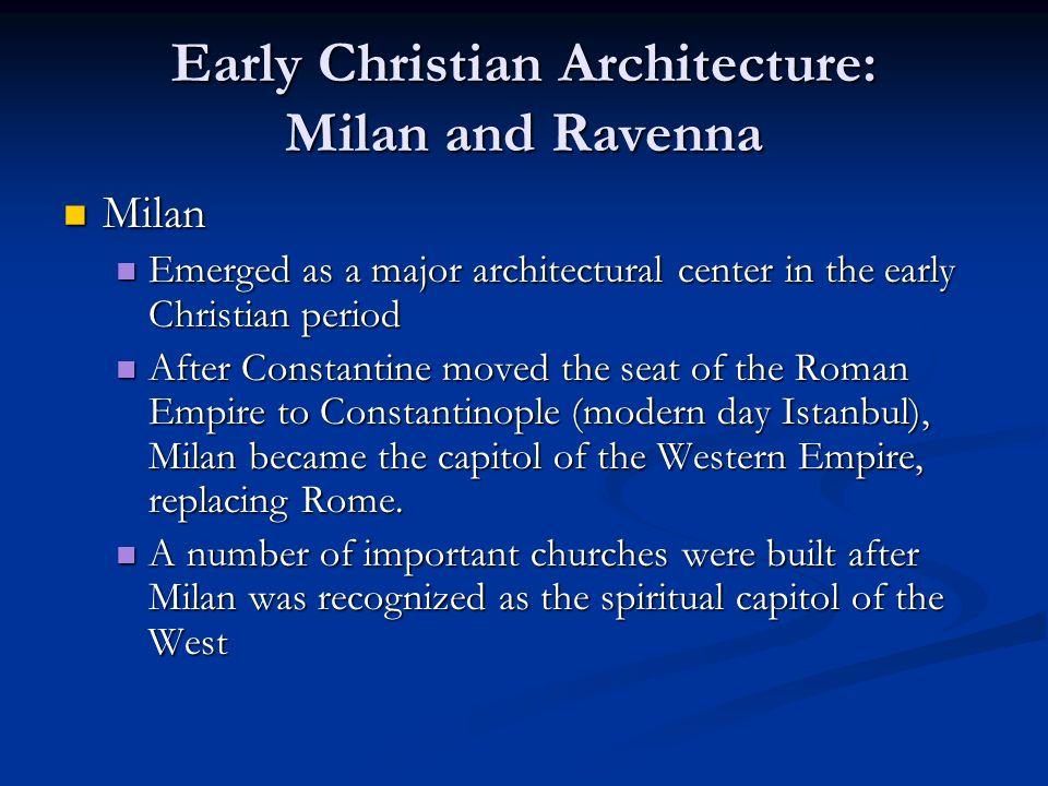 Early Christian Architecture: Milan and Ravenna