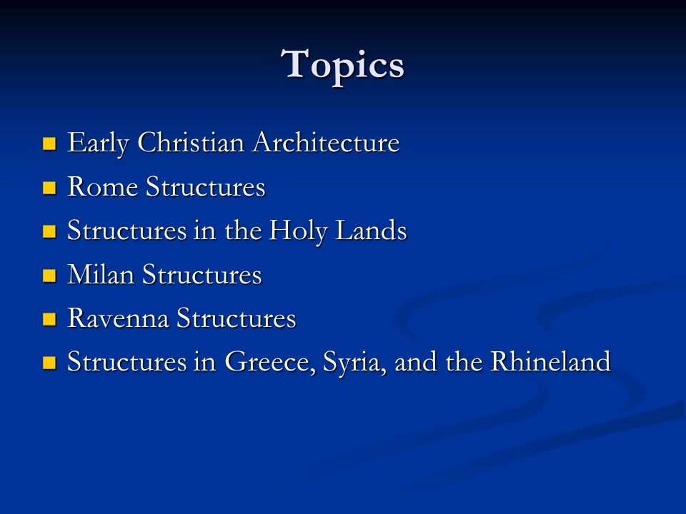 Topics Early Christian Architecture Rome Structures