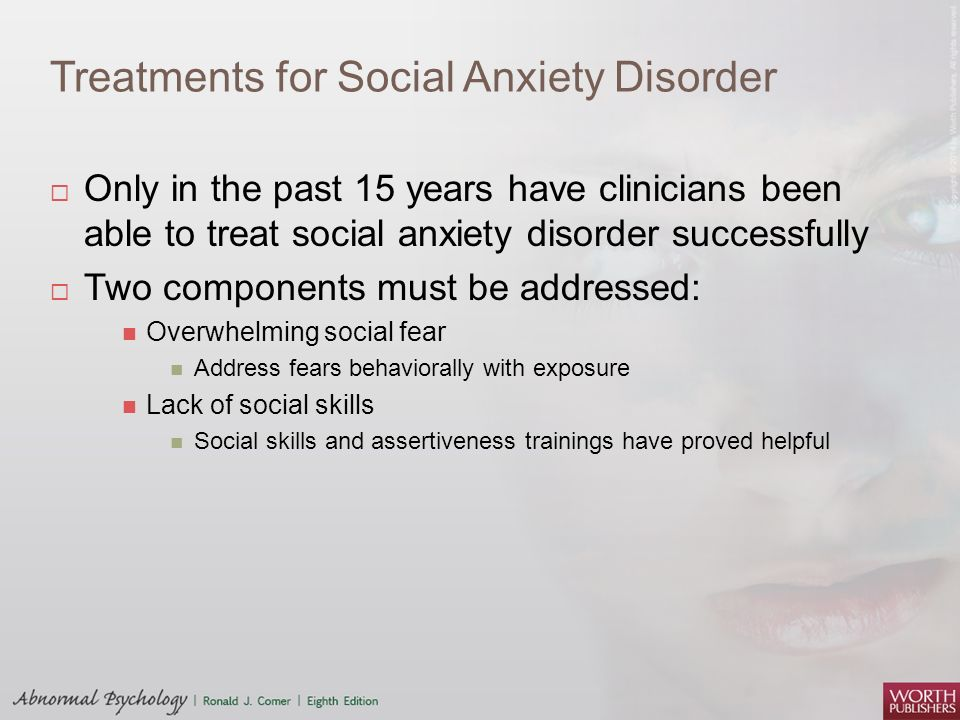 Treatments for Social Anxiety Disorder