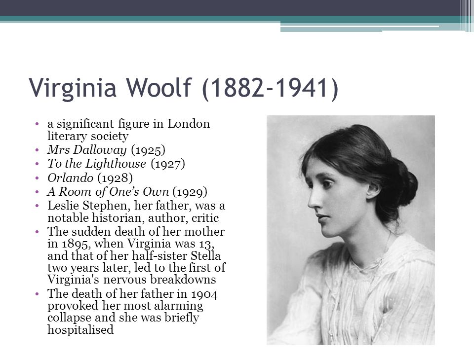 "a focus on mrs dalloway in woolfs to the lighthouse Virginia woolf's mrs dalloway ""imagination is the one weapon in the war against reality"" -jules de gaultier set just after one of england's worst tragedies, virginia woolf's 1925 novel mrs dalloway is a vivid picture of the effects of world war i on london's high society, often in glaring contrast to the effects of shell shock."