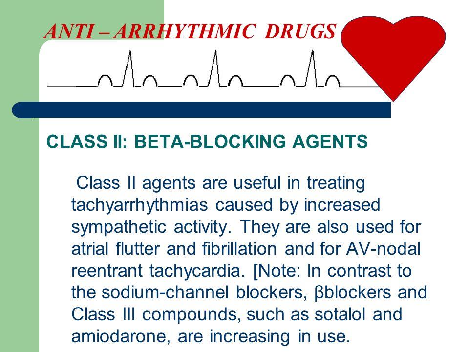CLASS II: BETA-BLOCKING AGENTS