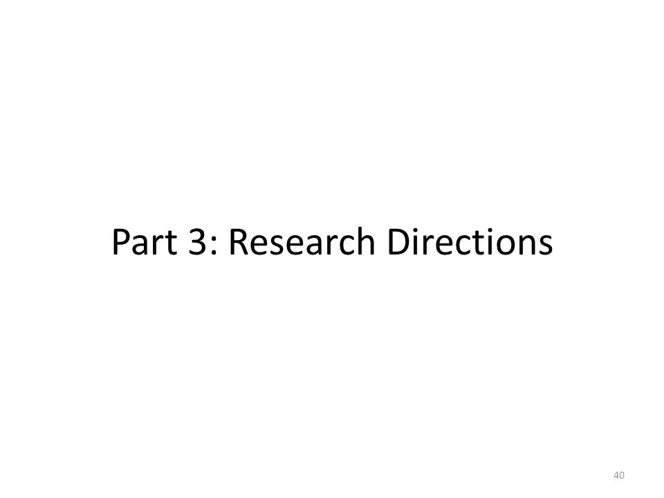 Part 3: Research Directions