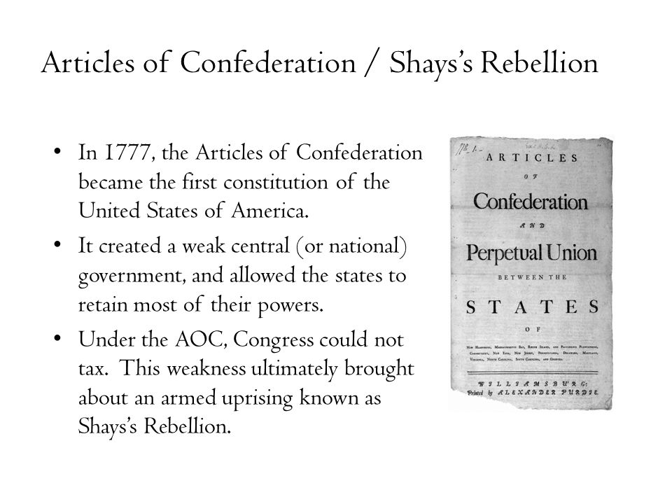 the chaos brought by the articles of confederation The united states constitution is the supreme law of the united states which preceded them and brought them into being articles of confederation the articles of confederation provided that amendments were to be proposed by congress and ratified by the unanimous vote of all thirteen.