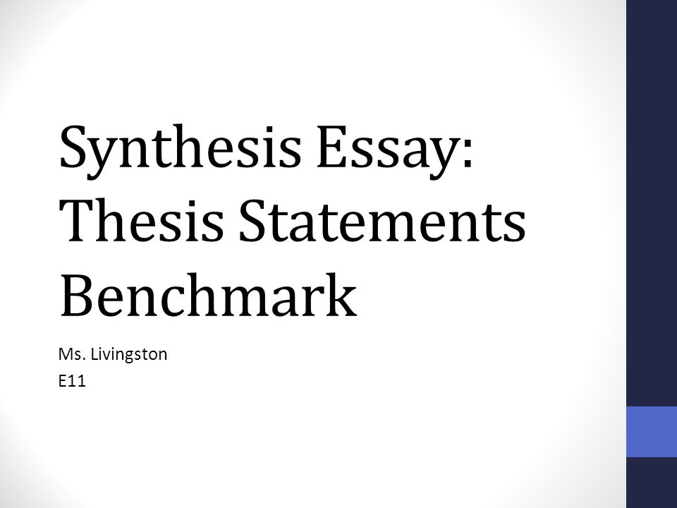Thesis Statement For Informative Synthesis Essay
