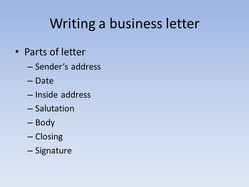 Writing A Business Letter  Ppt Downloadclosing Business Letter