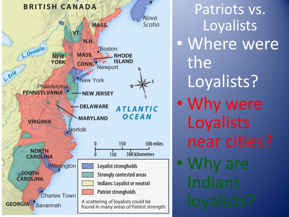 who were the loyalists Patriots were those who supported resistence to the policies of king george and his ministers loyalists were american colonists that remained loyal to.
