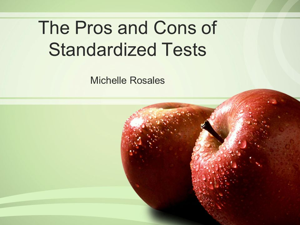 pros and cons of standardized tests in america Pros and cons with standardized testing when designed and administered  effectively, standardized tests can offer important benefits to students, teachers.