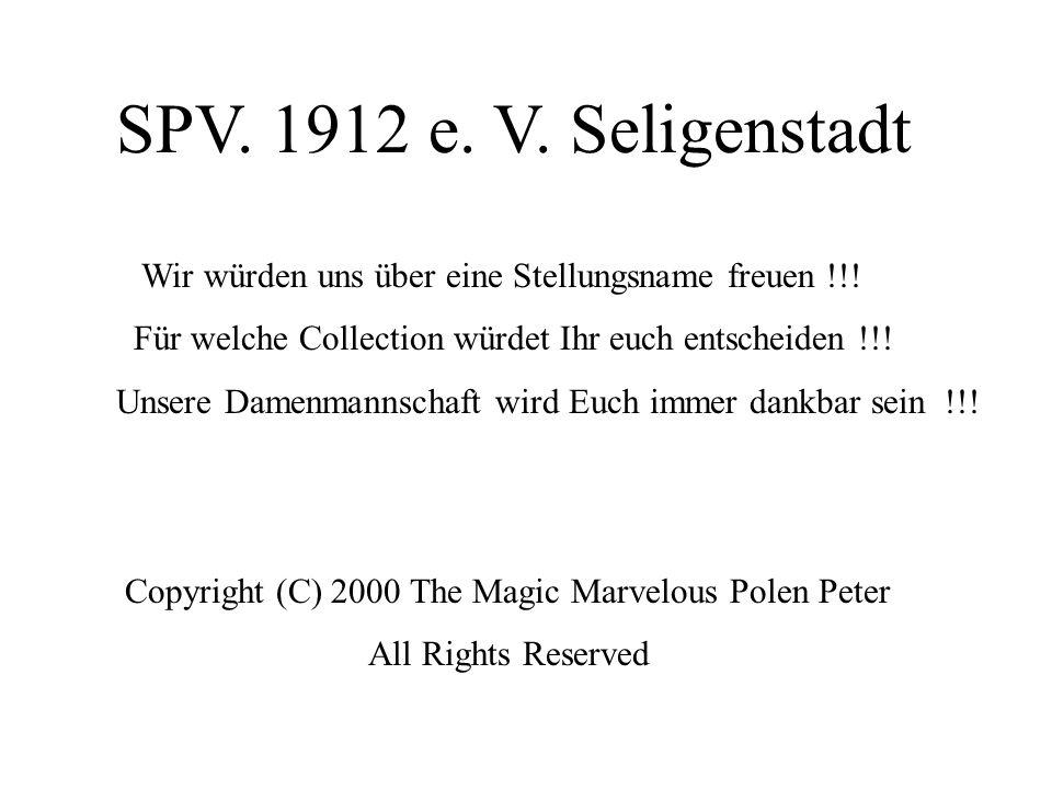 SPV. 1912 e. V. SeligenstadtWir würden uns über eine Stellungsname freuen !!! Für welche Collection würdet Ihr euch entscheiden !!!