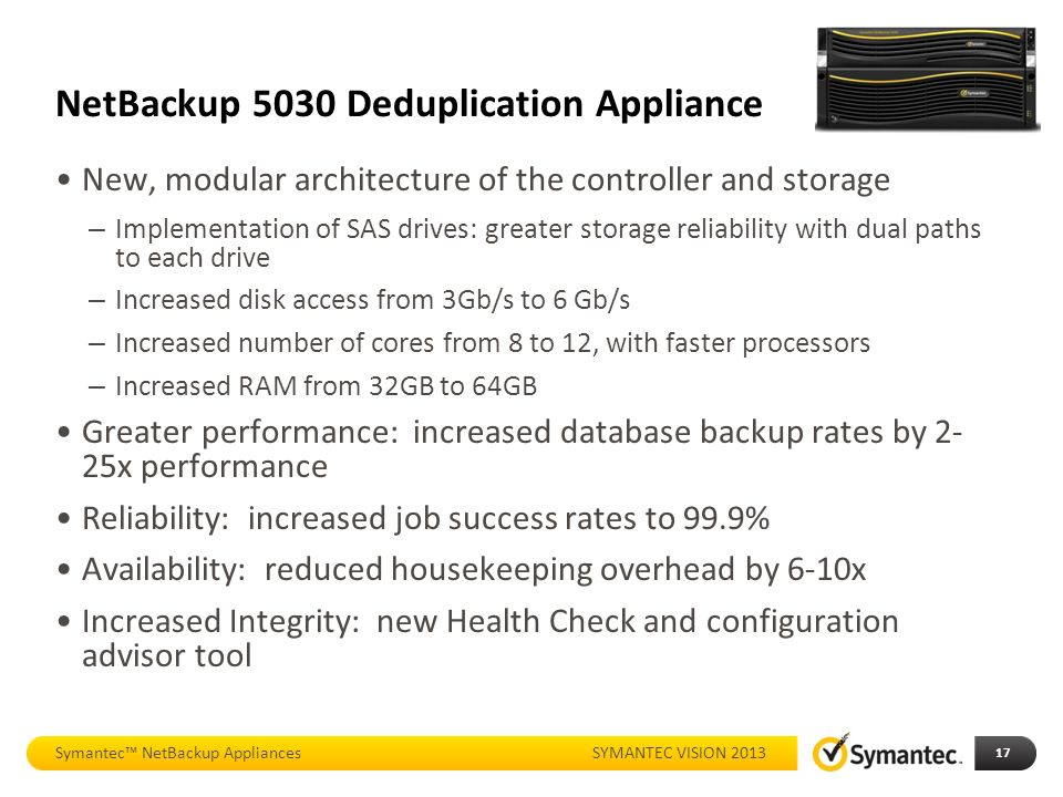 Whats new with netbackup appliances ppt download netbackup 5030 deduplication appliance malvernweather Choice Image