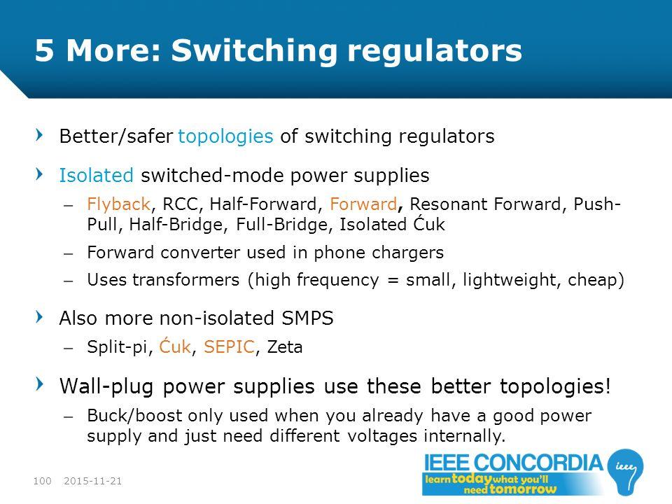 5 More: Switching regulators