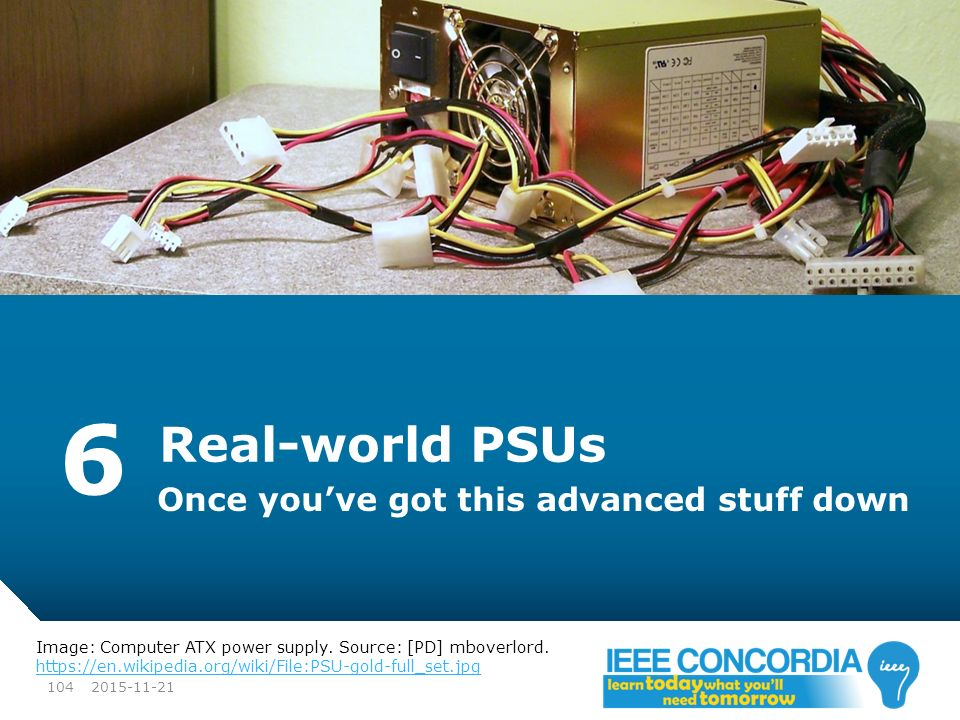 6 Real-world PSUs Once you've got this advanced stuff down
