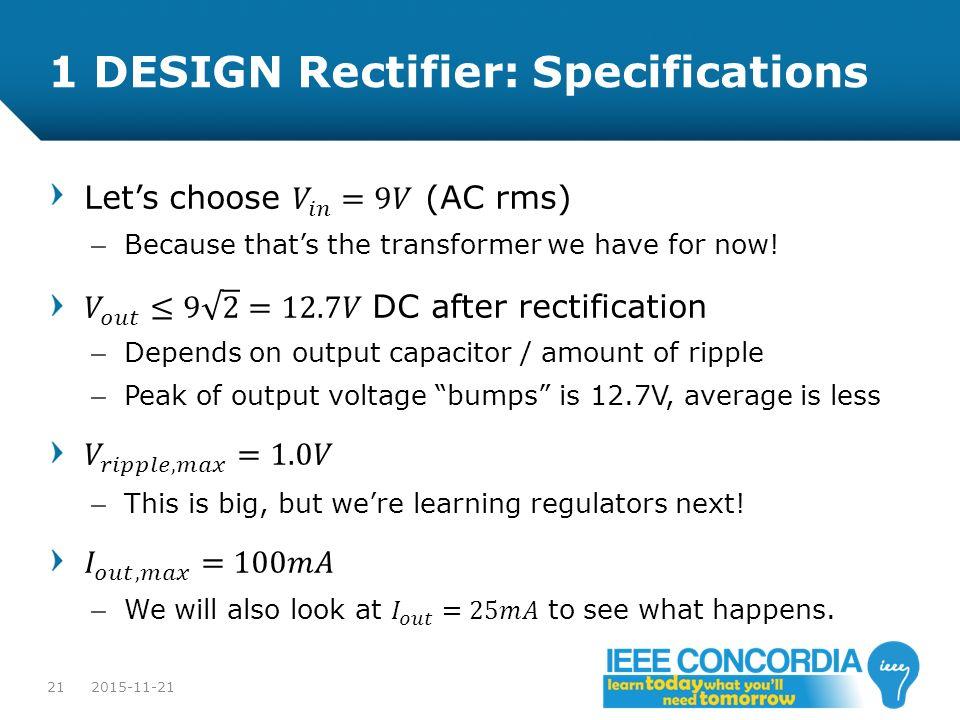 1 DESIGN Rectifier: Specifications