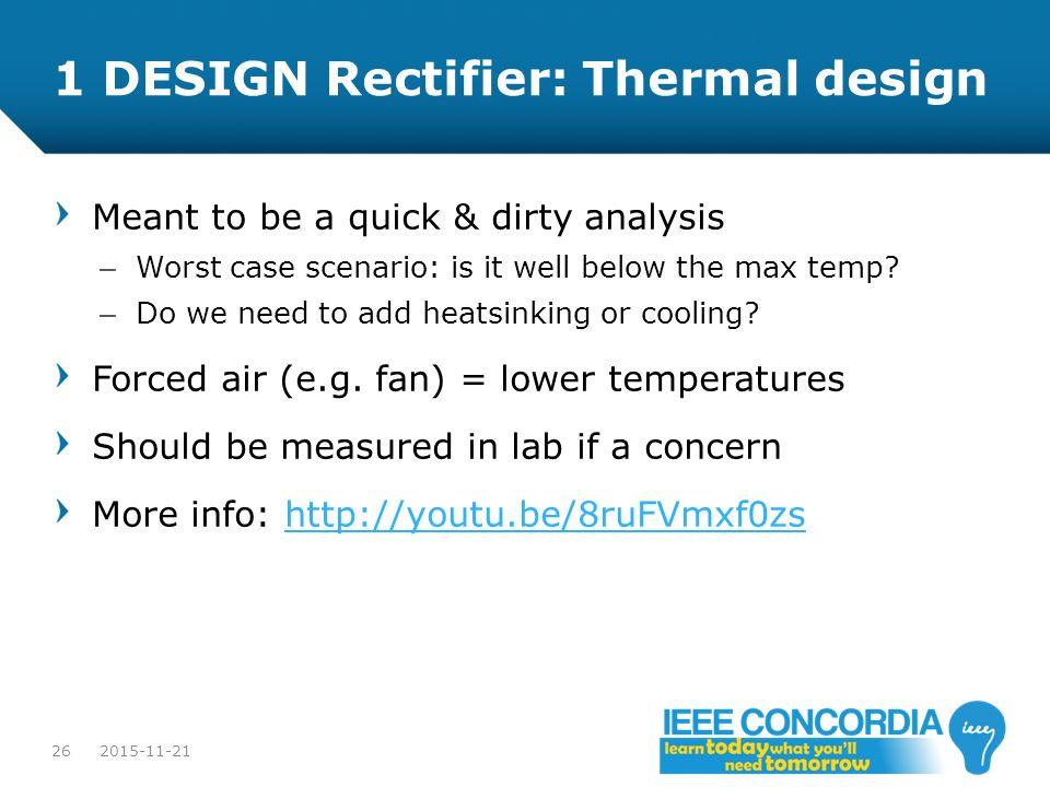 1 DESIGN Rectifier: Thermal design