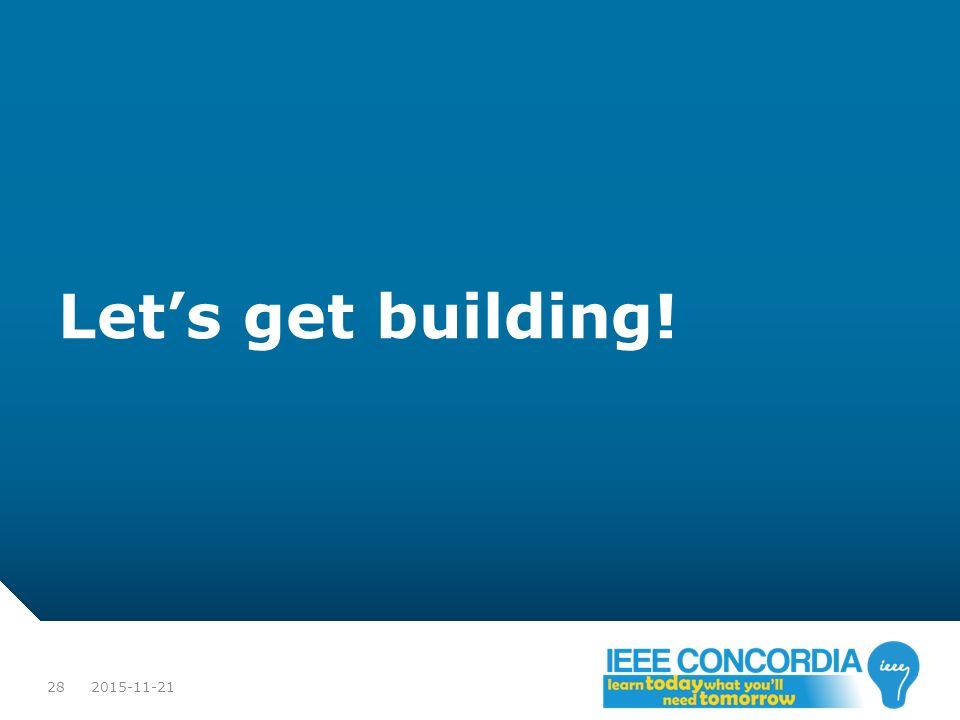 Let's get building! 2015-11-21