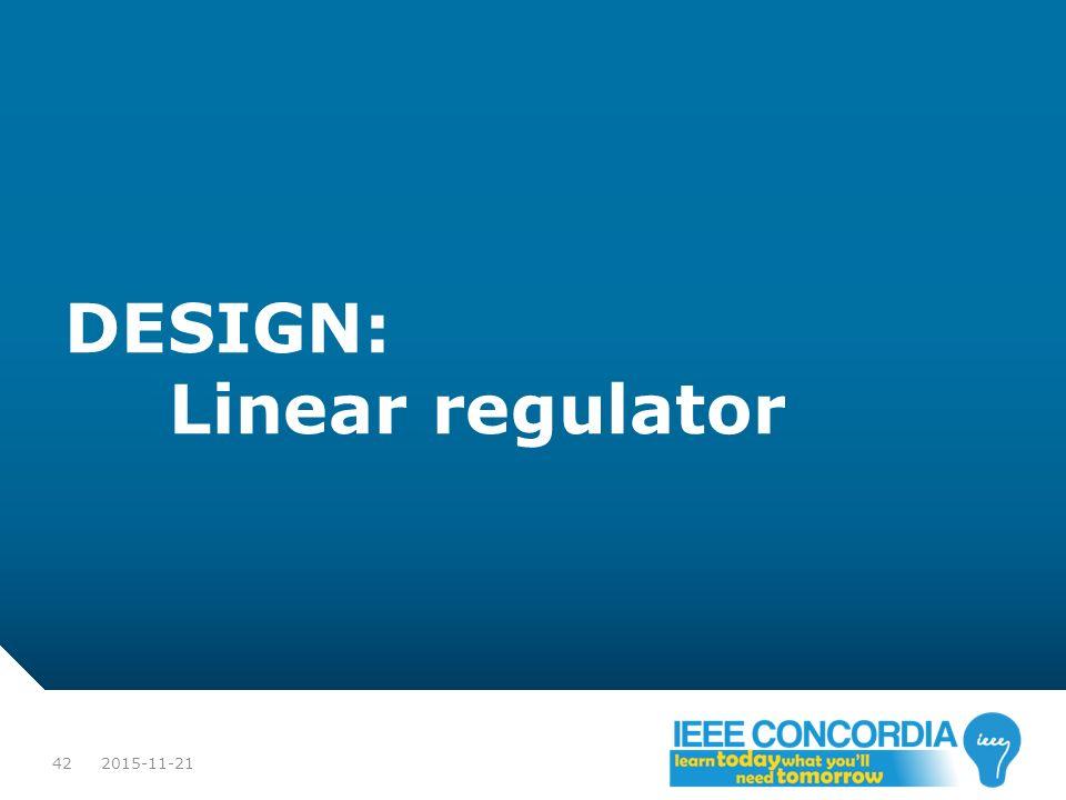 DESIGN: Linear regulator