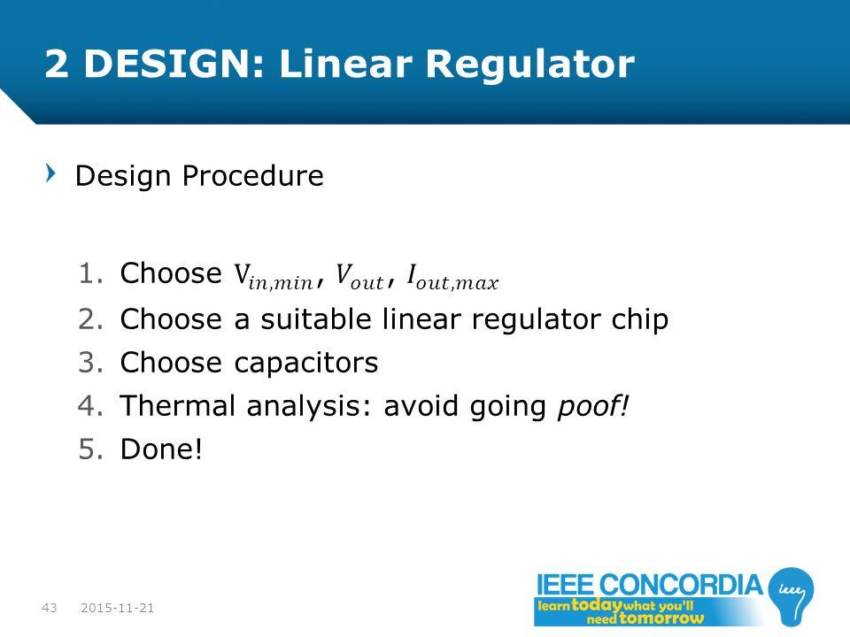 2 DESIGN: Linear Regulator