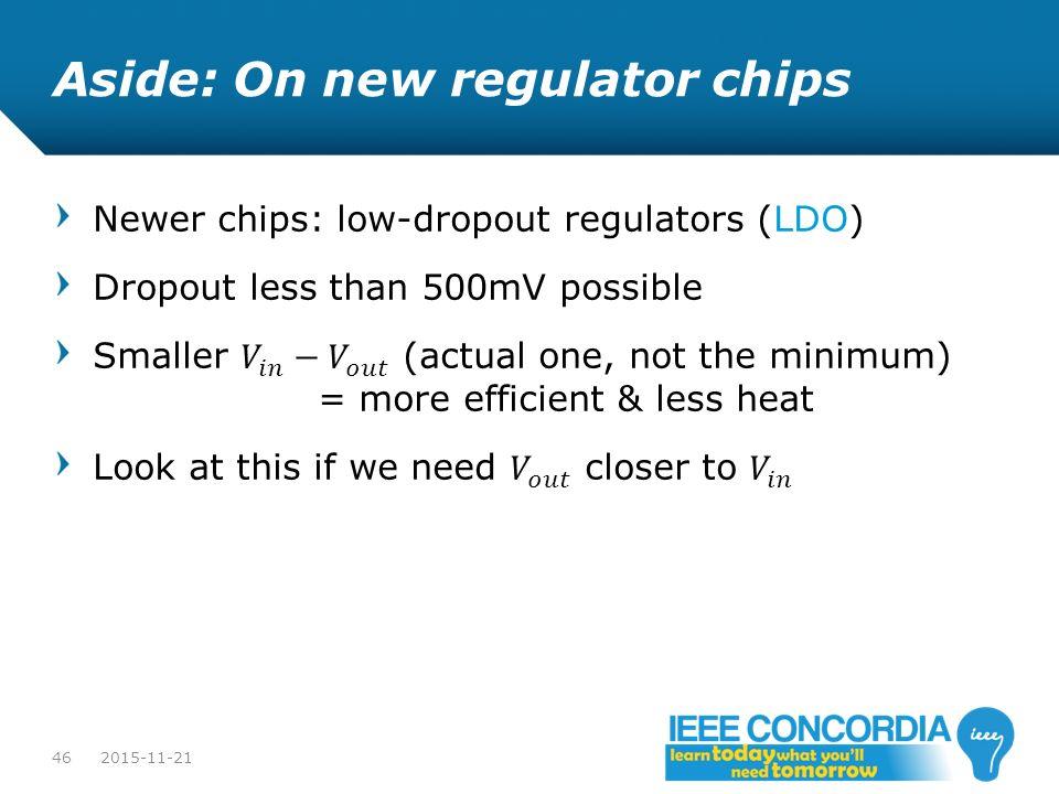Aside: On new regulator chips