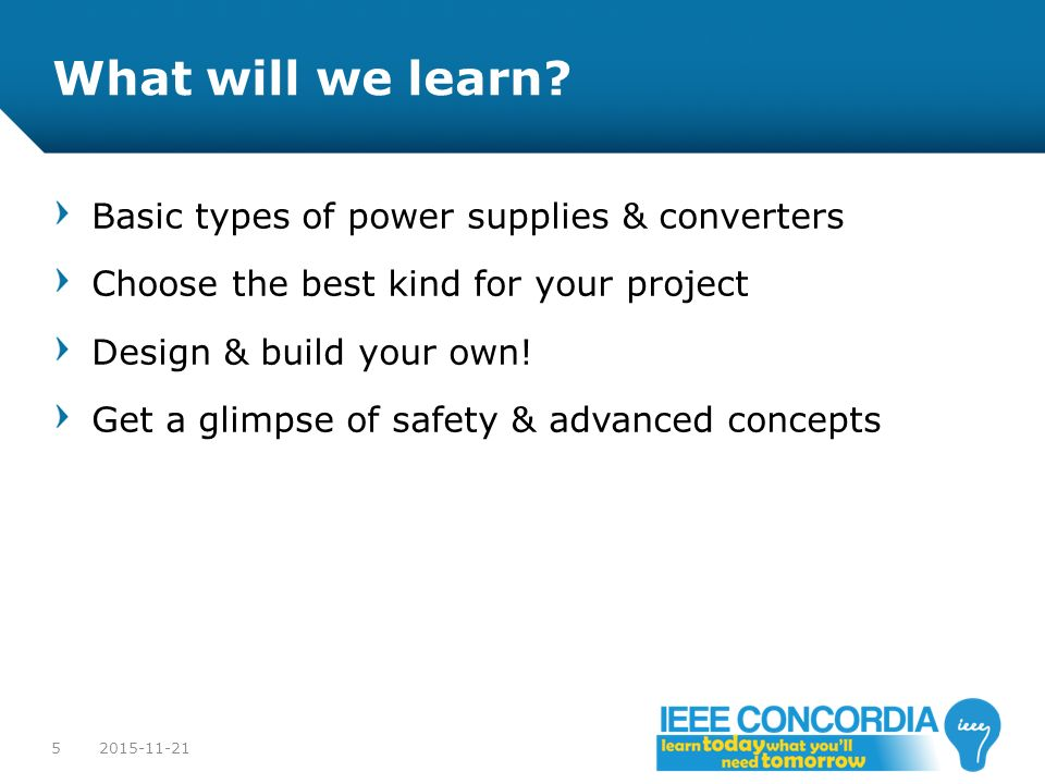 What will we learn Basic types of power supplies & converters