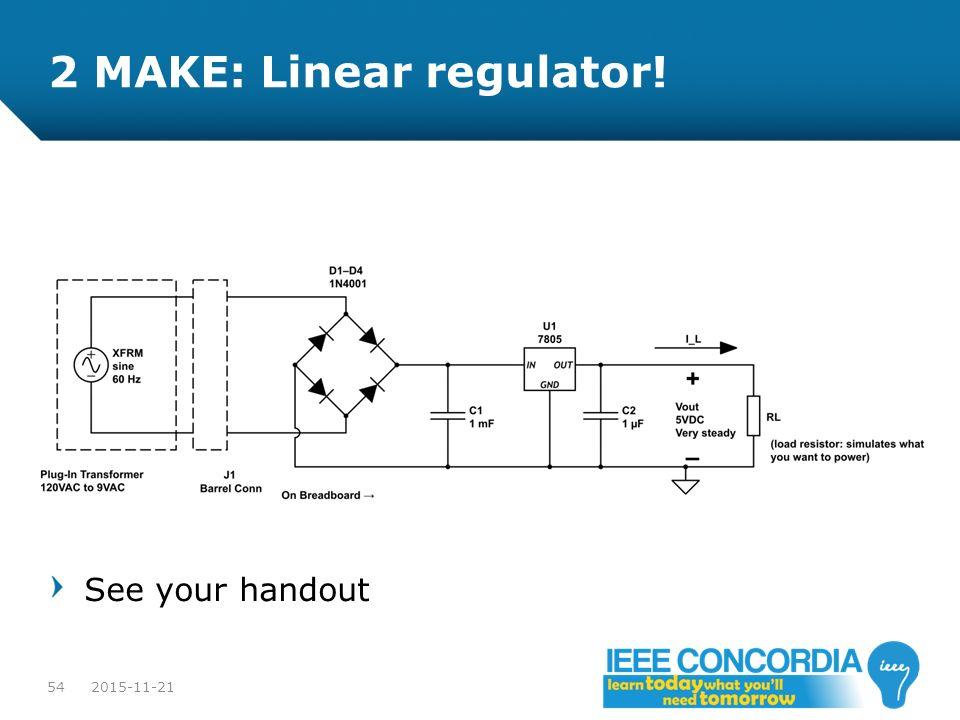 2 MAKE: Linear regulator!