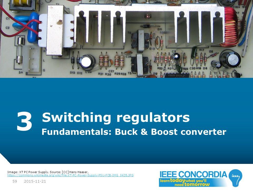 3 Switching regulators Fundamentals: Buck & Boost converter 2015-11-21