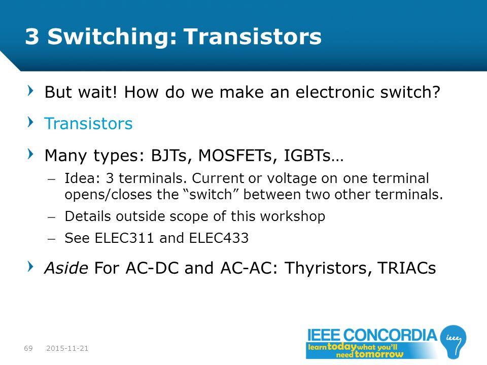 3 Switching: Transistors