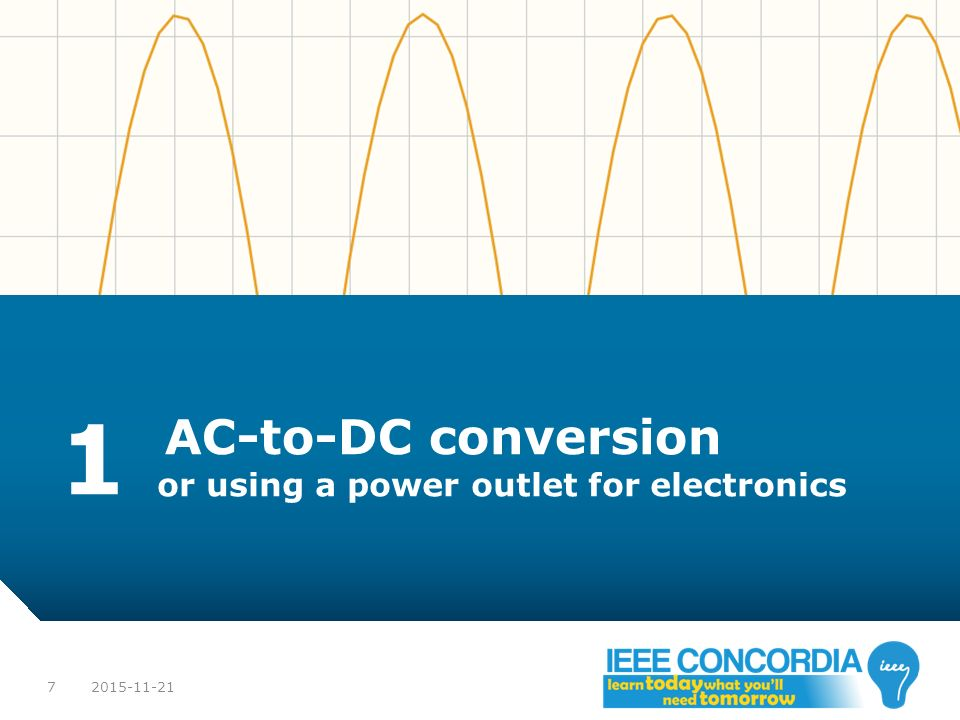1 AC-to-DC conversion or using a power outlet for electronics