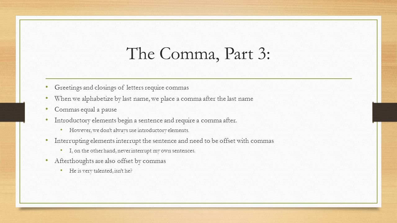 Grammar lesson 49 vocab philos greek word meaning loving creates the comma part 3 greetings and closings of letters require commas kristyandbryce Choice Image