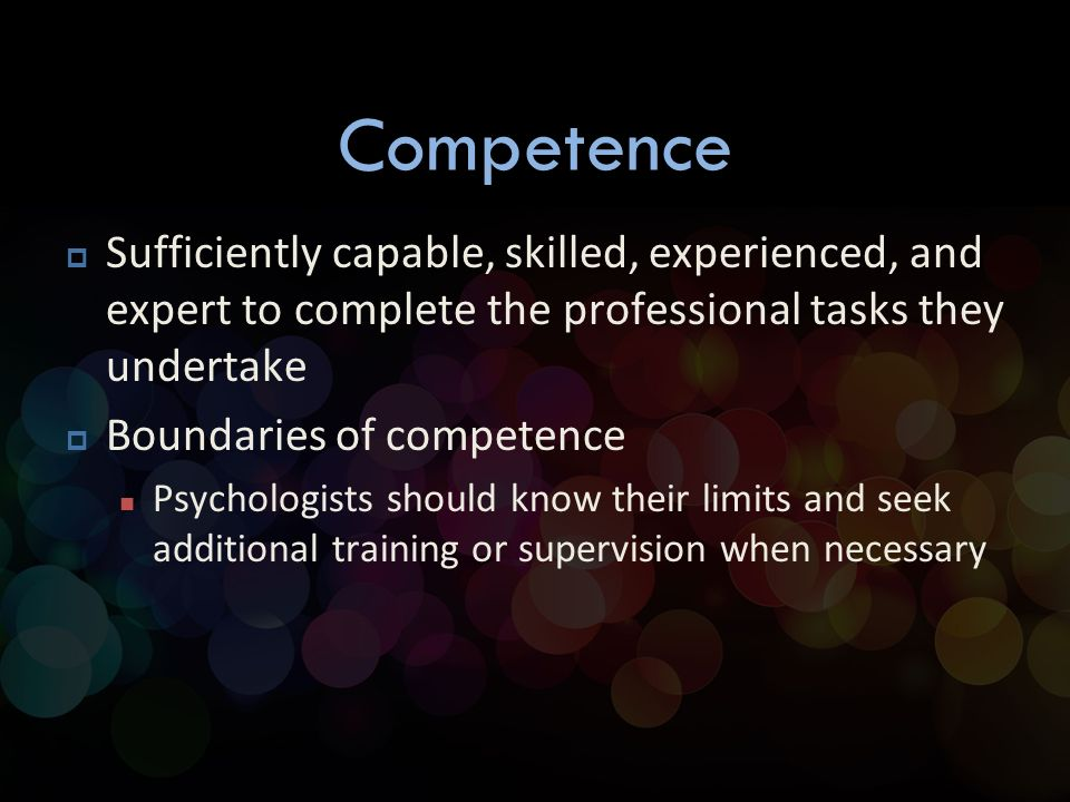 boundaries of competence Professional boundaries are an important martin p impermanent boundaries-imminent challenges to professional identities and institutional competence'.